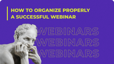 How to organize properly a successful webinar | 37 steps!