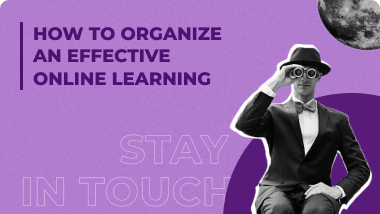 How to Organize an Effective Online Learning: A step-by-step guide
