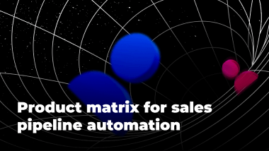 Product matrix for sales pipeline automation