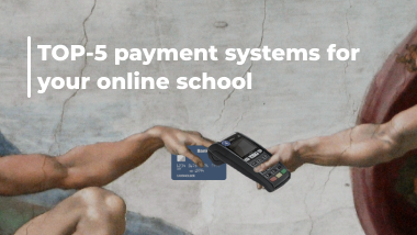 Payment systems for online school