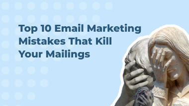 10 Mistakes That Should Be Avoided in the Mailing