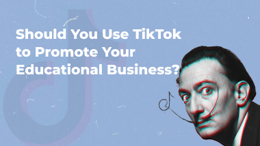 Should You Use TikTok to Promote Your Knowledge-Based Business?